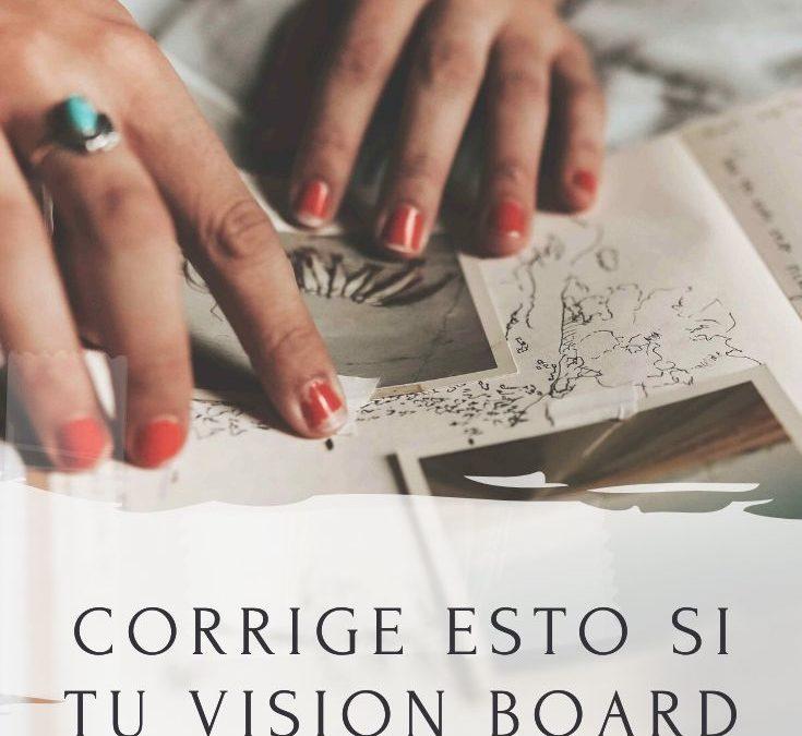 ¿por qué no funciona tu vision board?